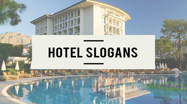 Hotel Slogans
