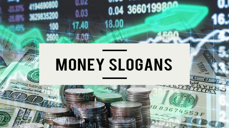 money-slogans